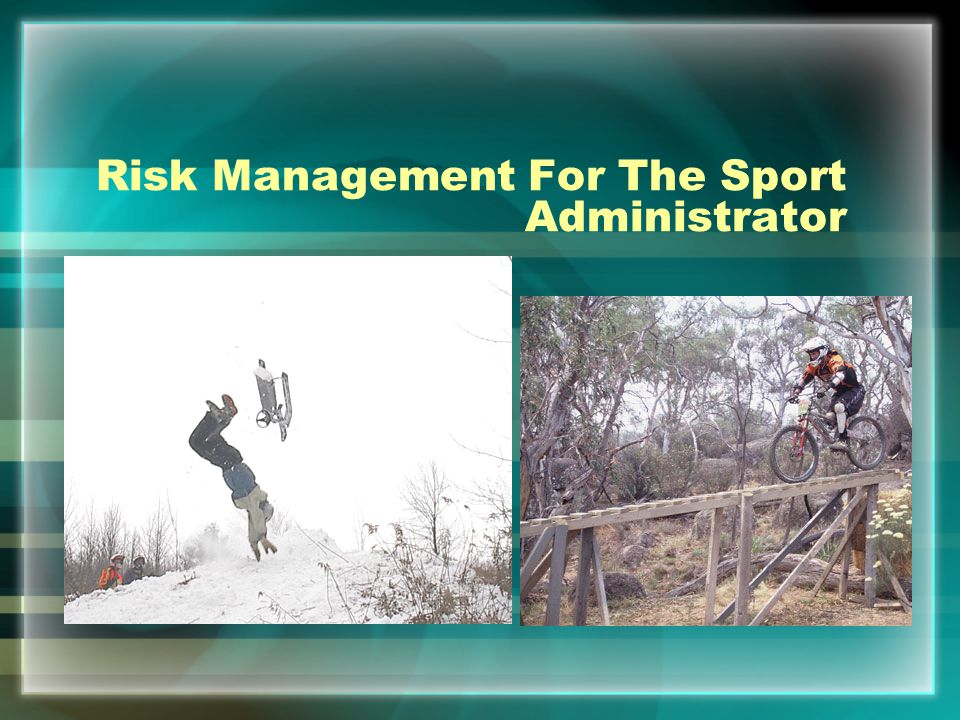 Risk Management For The Sport Administrator