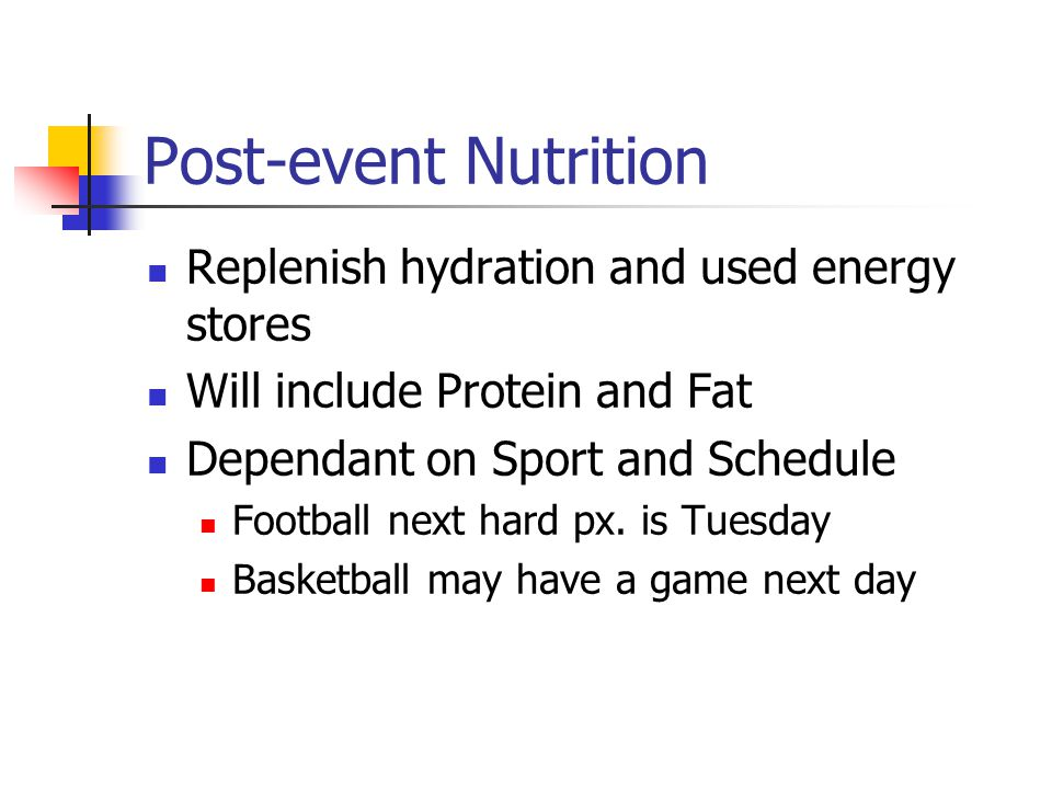 During Competition or Event Primary concern is to replenish fluids A water loss of 2-3 % of body weight will begin to adversely affect performance.