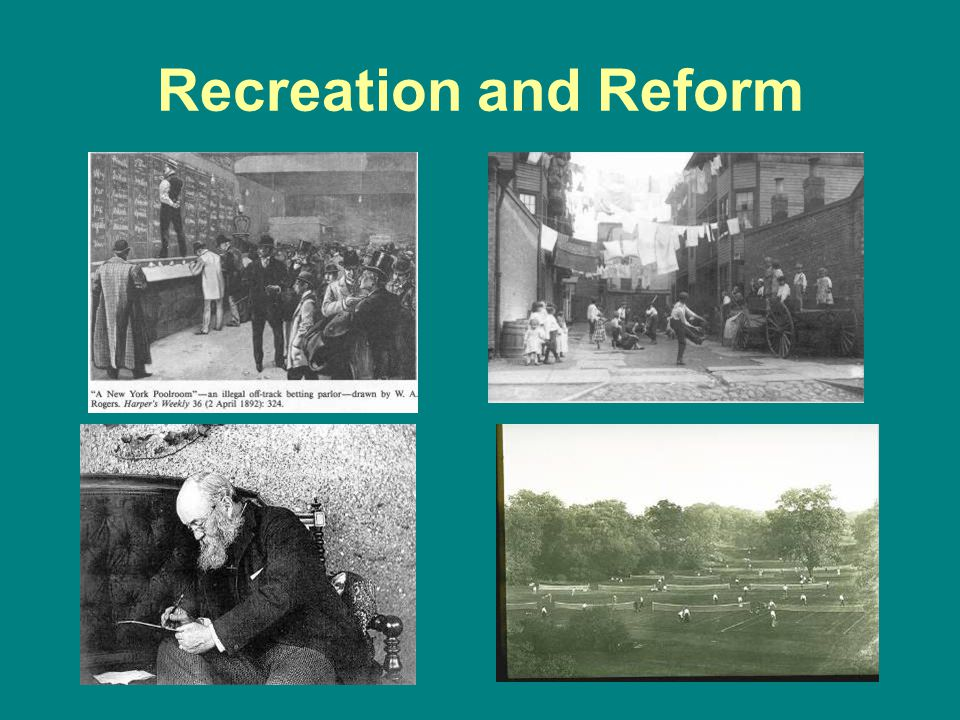 Recreation and Reform