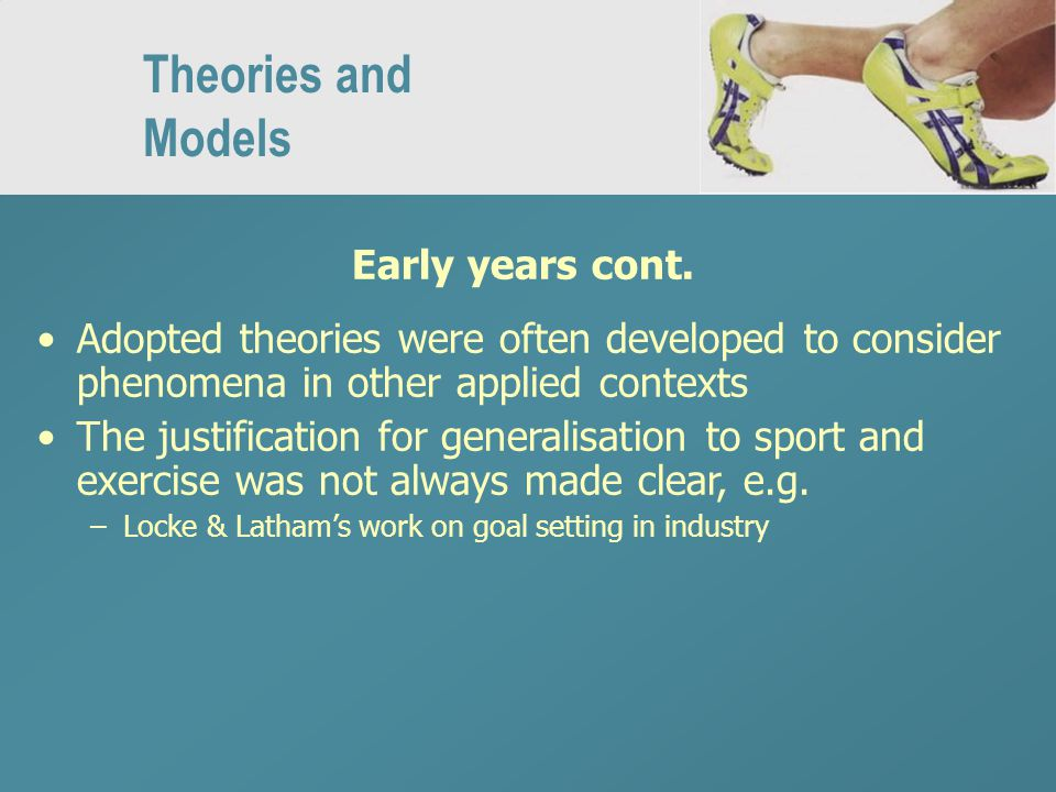 Theories and Models Early years cont.