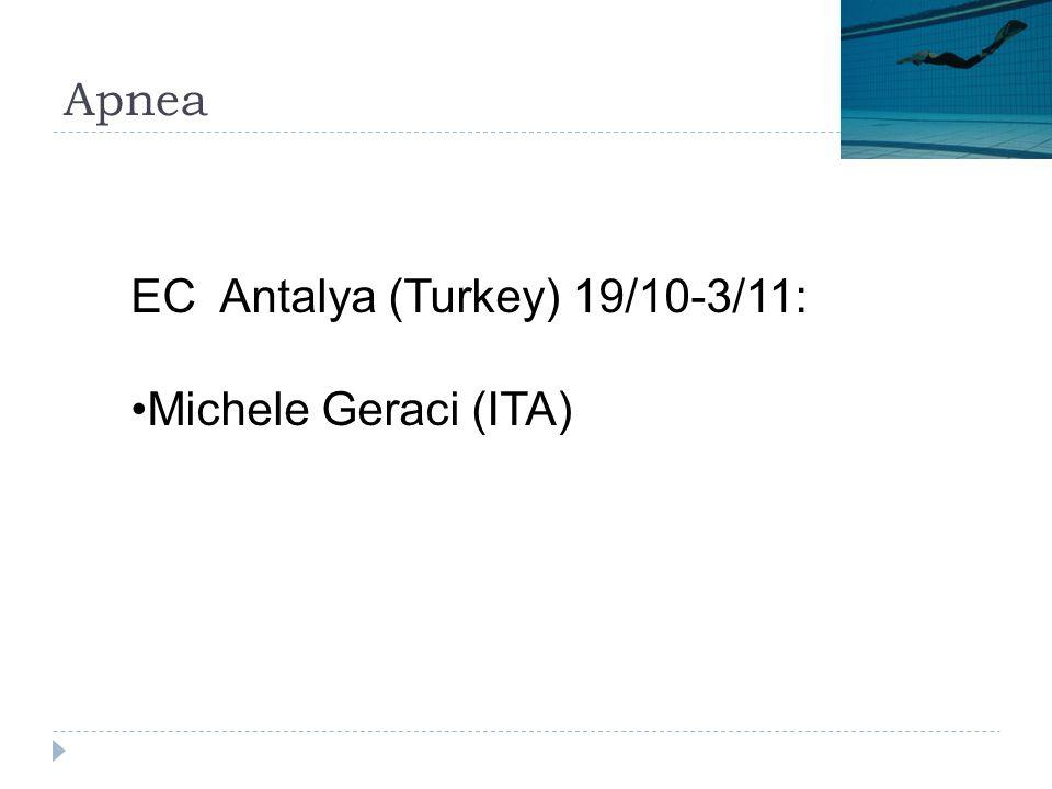 Apnea EC Antalya (Turkey) 19/10-3/11: Michele Geraci (ITA)