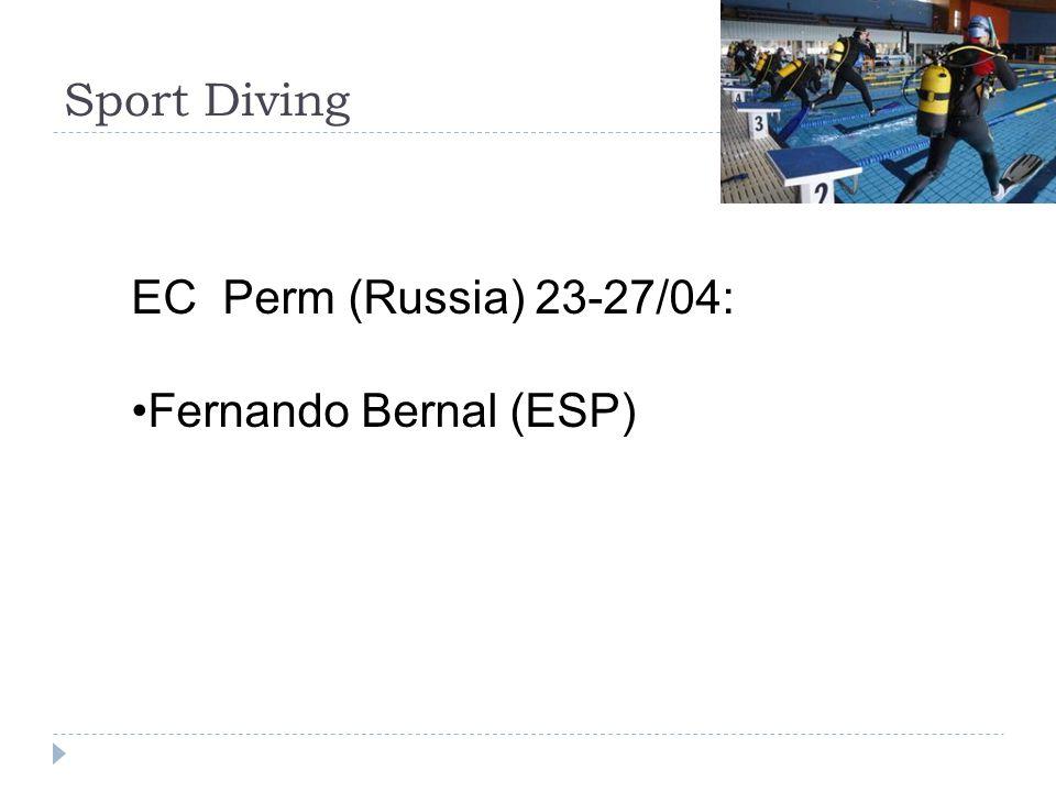 Sport Diving EC Perm (Russia) 23-27/04: Fernando Bernal (ESP)