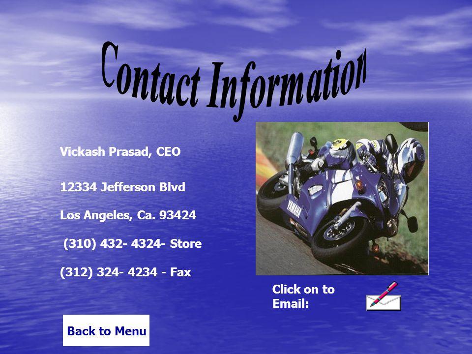 Vickash Prasad, CEO 12334 Jefferson Blvd Los Angeles, Ca.
