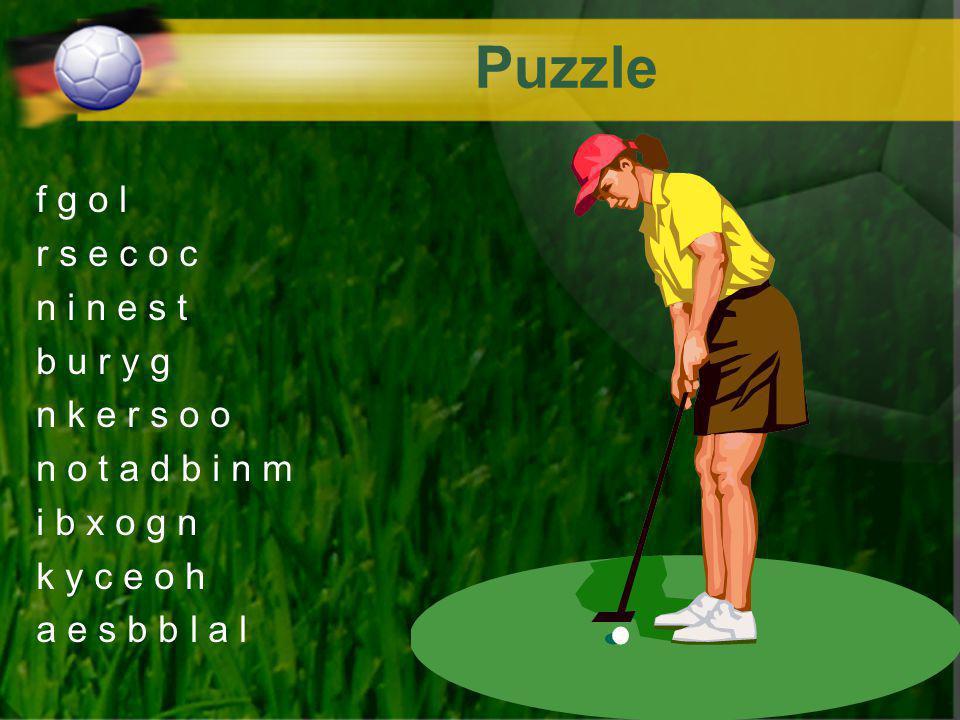 Puzzle f g o l r s e c o c n i n e s t b u r y g n k e r s o o n o t a d b i n m i b x o g n k y c e o h a e s b b l a l