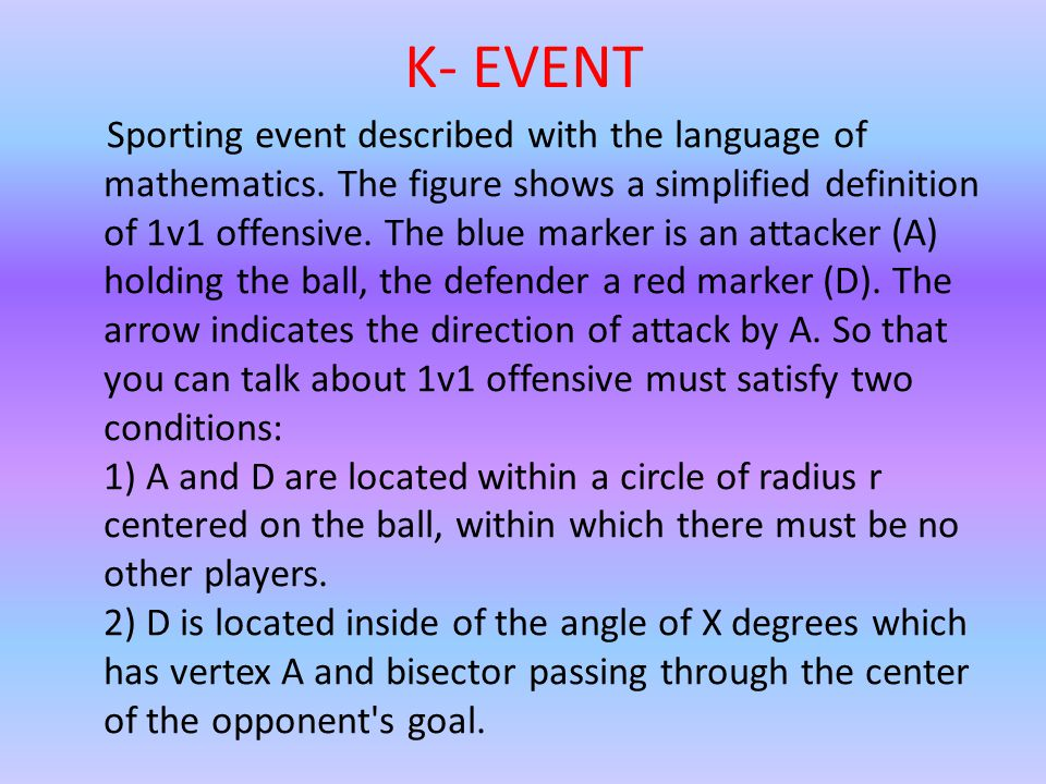 K- EVENT Sporting event described with the language of mathematics.