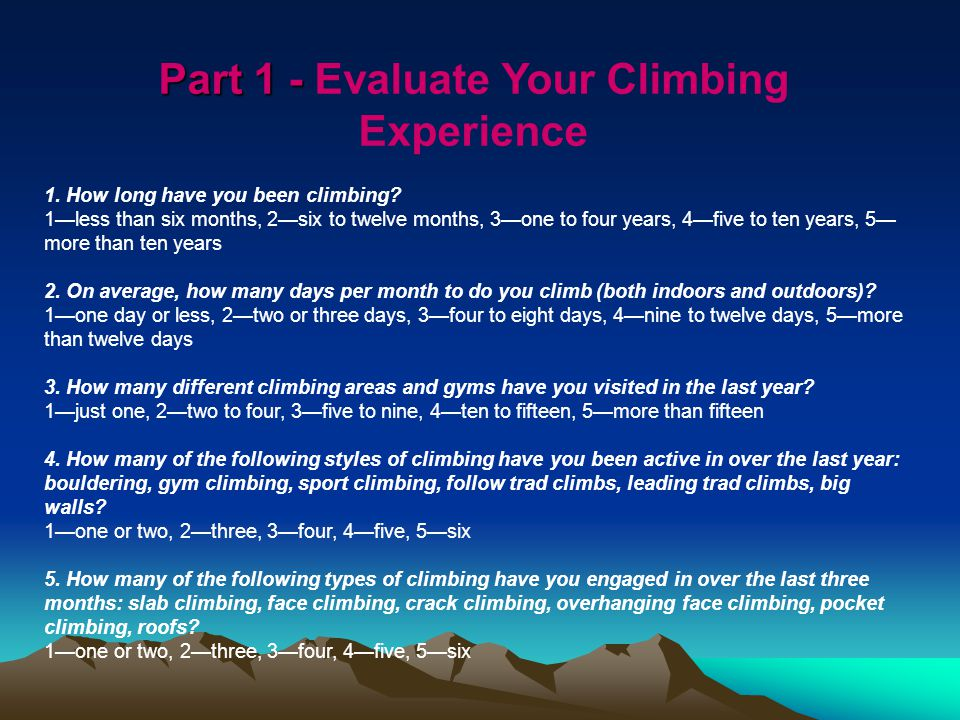 Part 1 - Part 1 - Evaluate Your Climbing Experience 1.