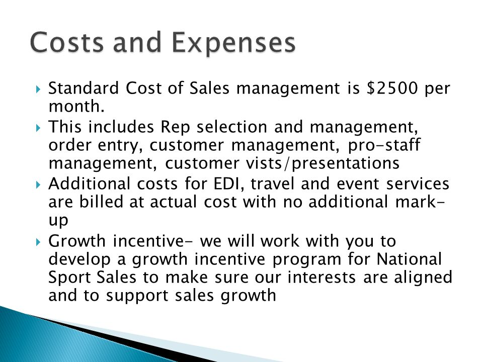 Standard Cost of Sales management is $2500 per month.