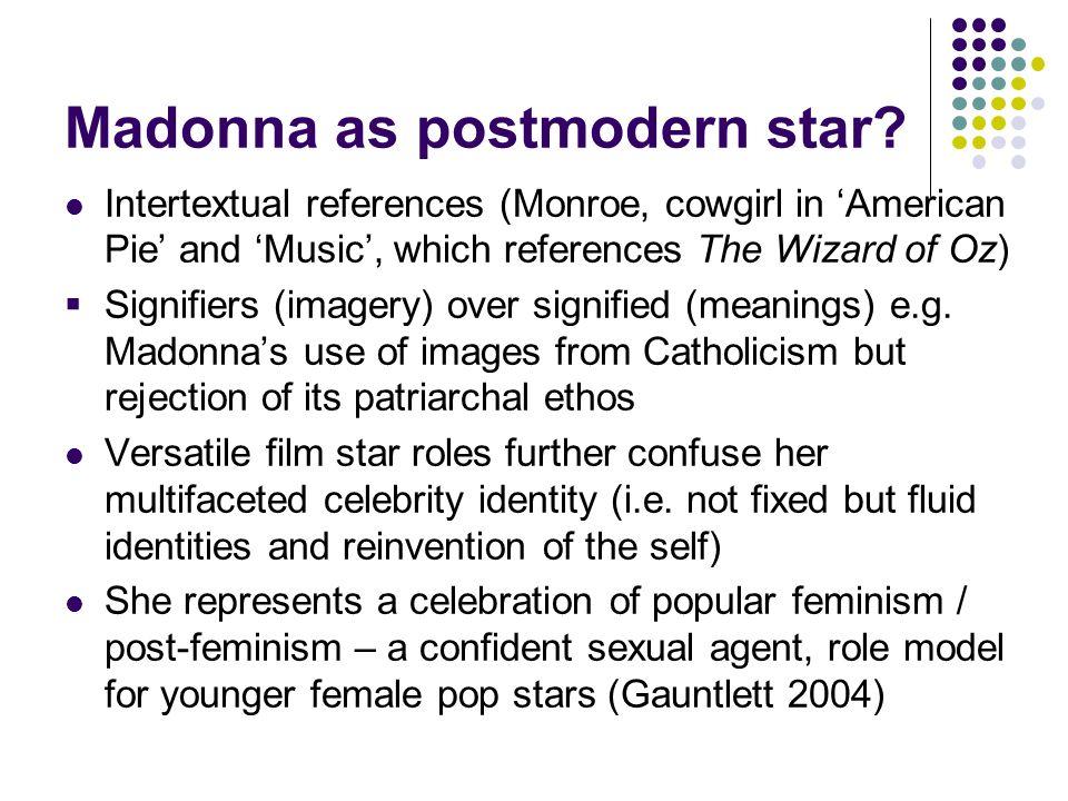 Madonna as postmodern star.