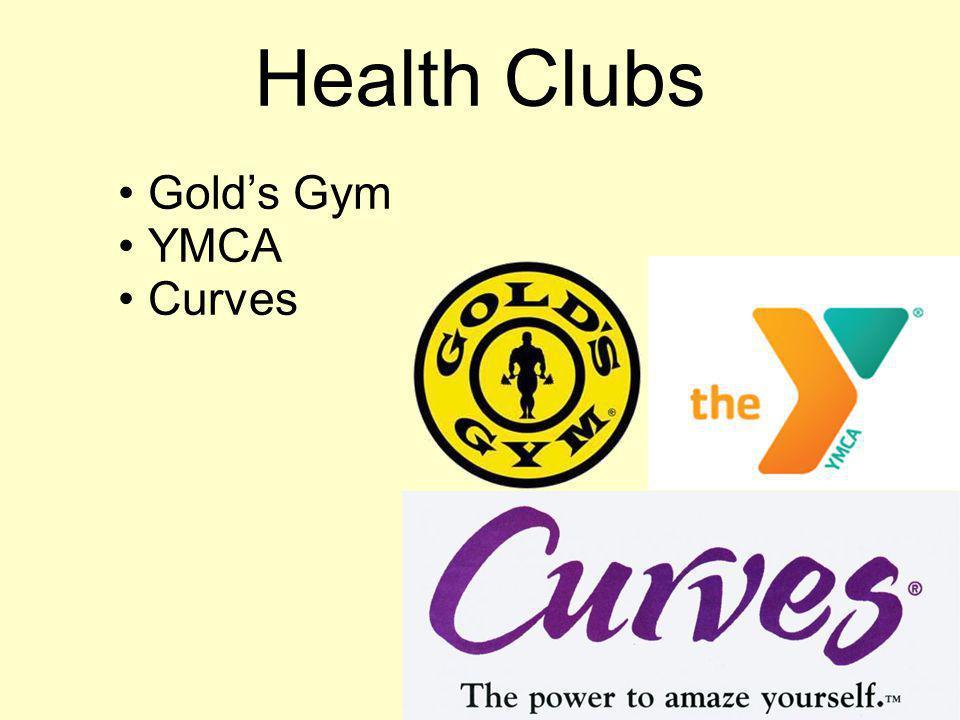 Health Clubs Golds Gym YMCA Curves