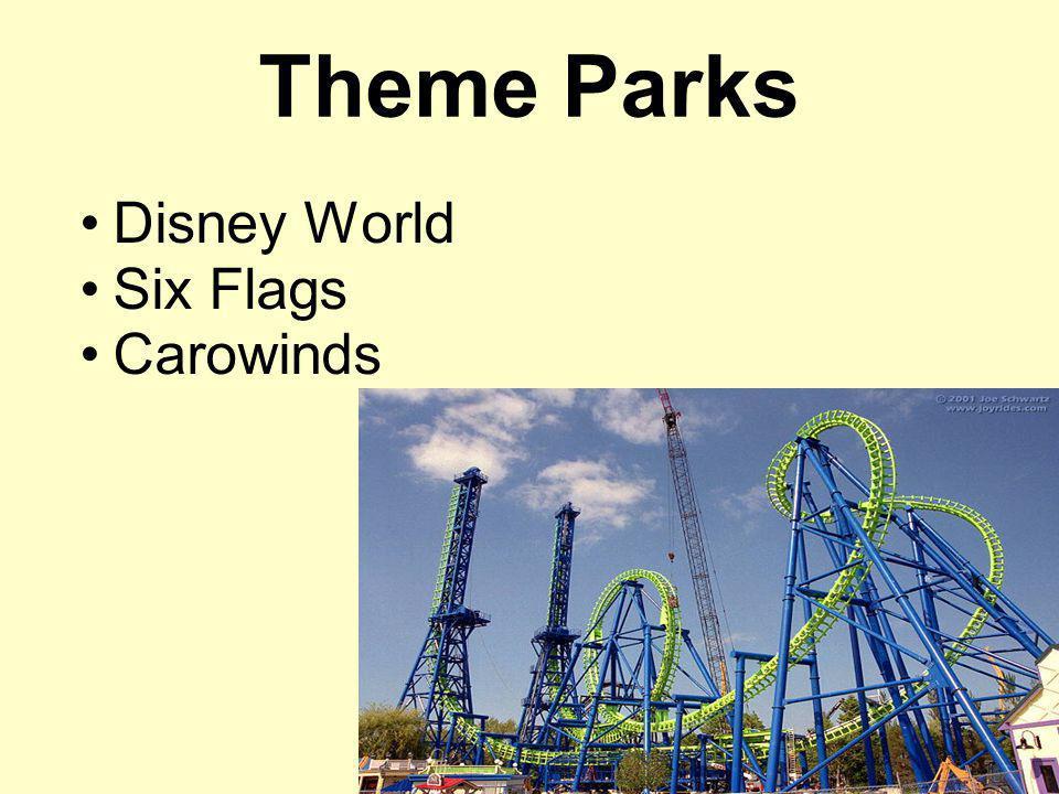 Theme Parks Disney World Six Flags Carowinds