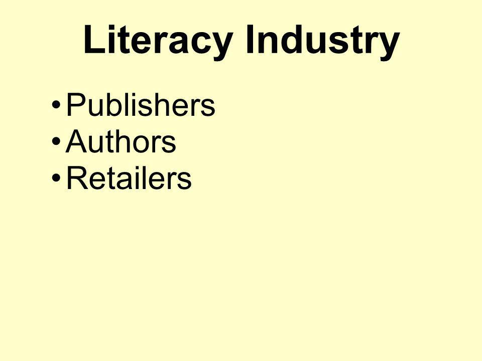 Literacy Industry Publishers Authors Retailers