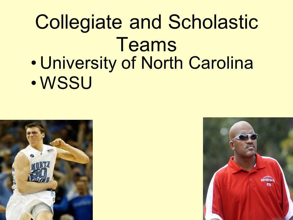 Collegiate and Scholastic Teams University of North Carolina WSSU