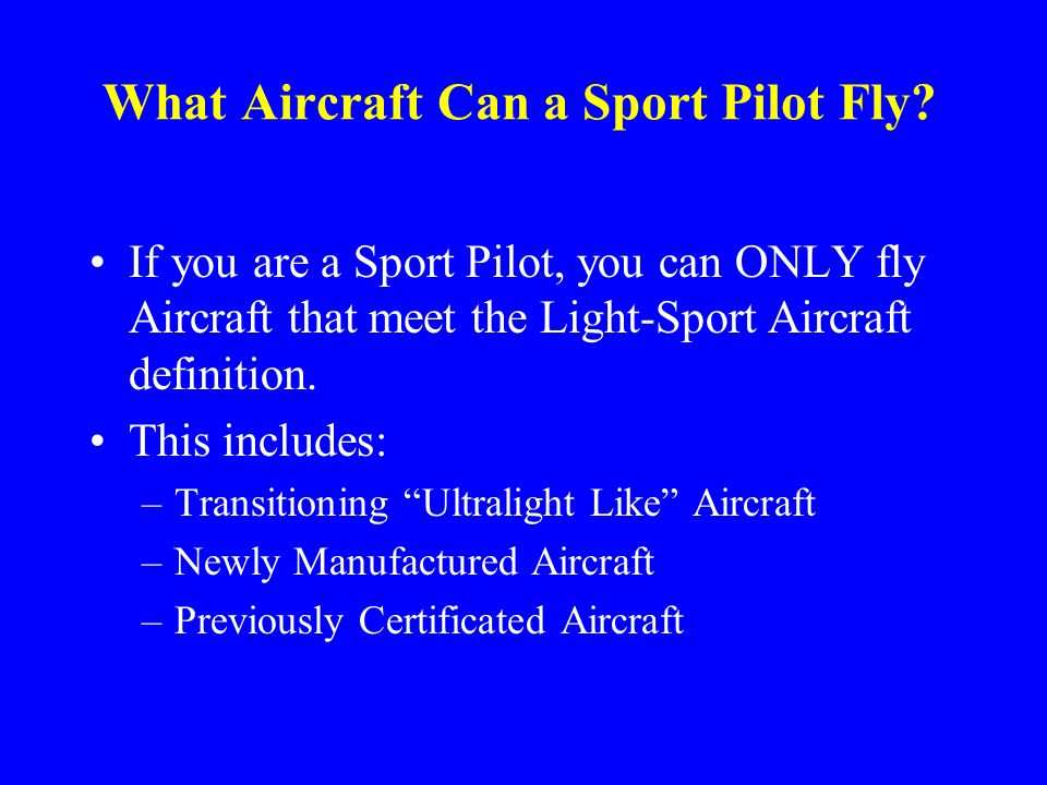 What Aircraft Can a Sport Pilot Fly.