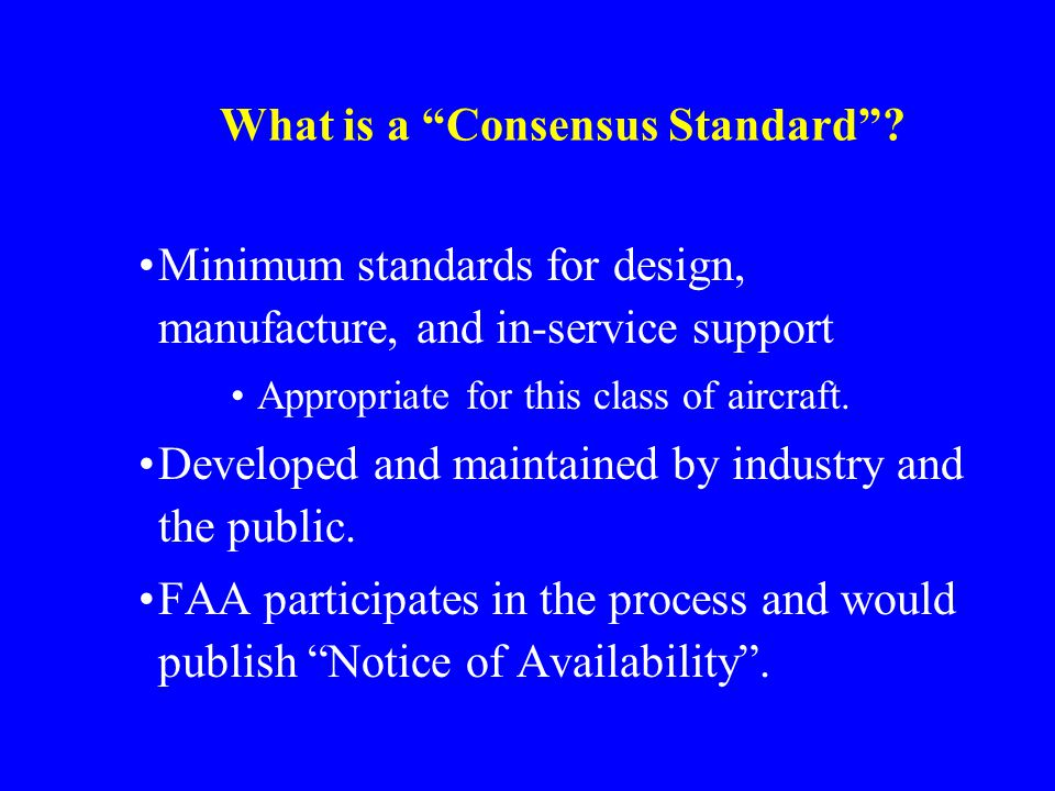 What is a Consensus Standard.