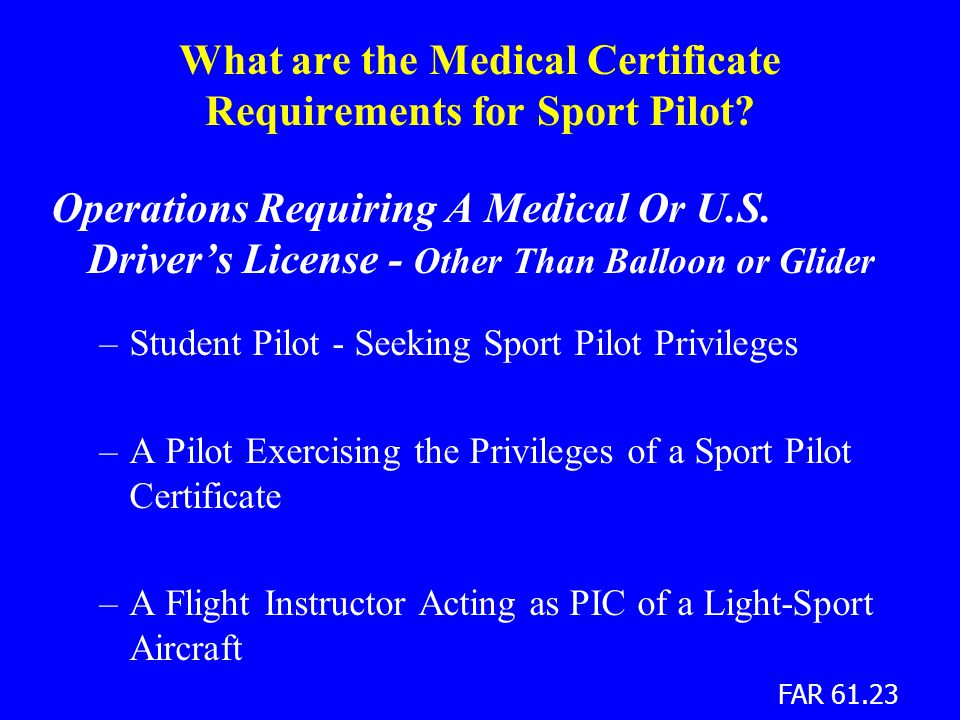 What are the Medical Certificate Requirements for Sport Pilot.
