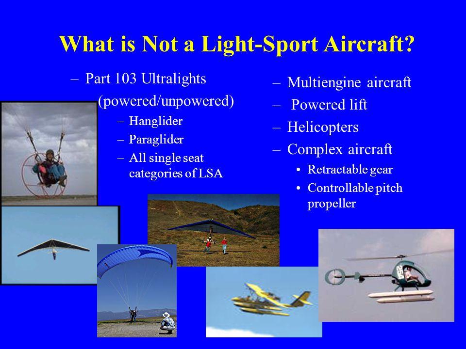 What is Not a Light-Sport Aircraft.