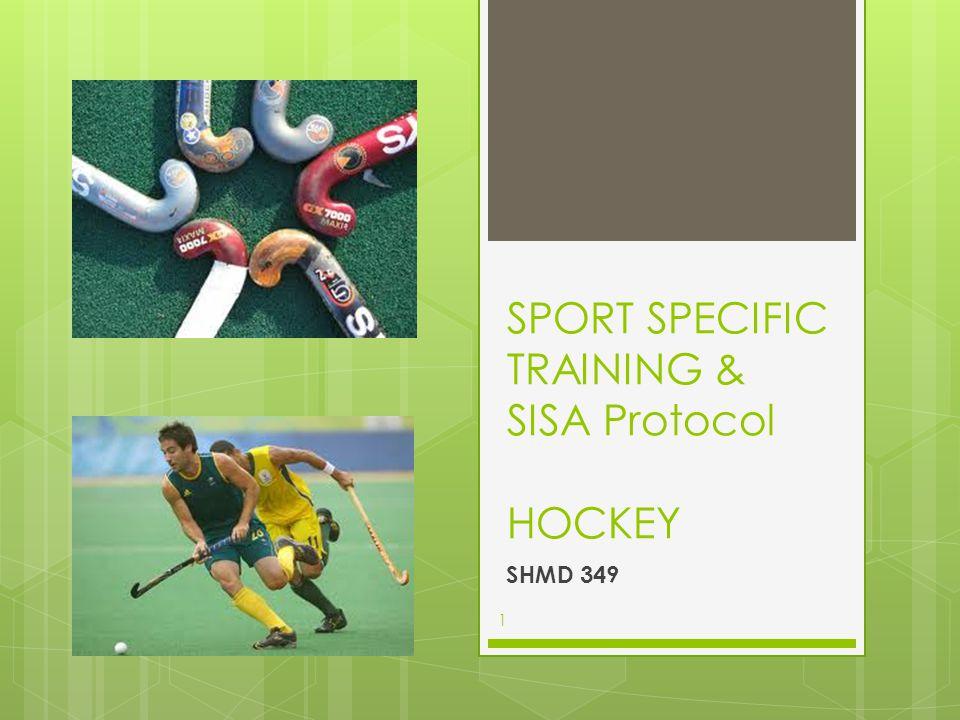 SPORT SPECIFIC TRAINING & SISA Protocol HOCKEY SHMD 349 1