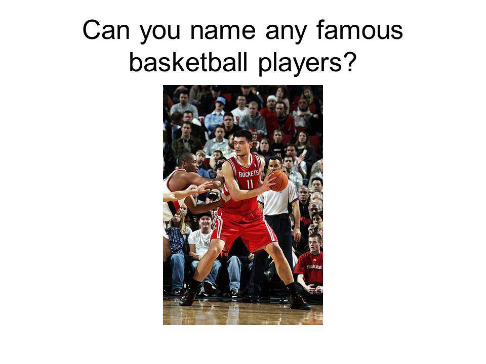 Do you know any basketball team names?