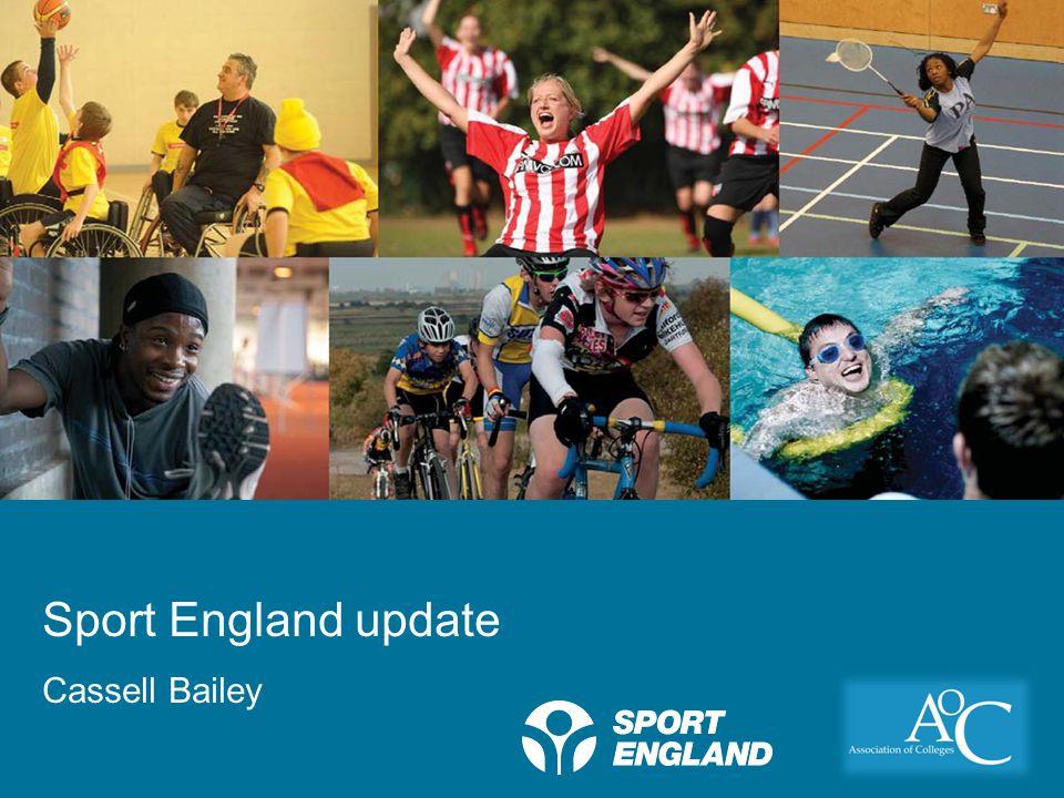 Creating a lifelong sporting habit Sport England update Cassell Bailey