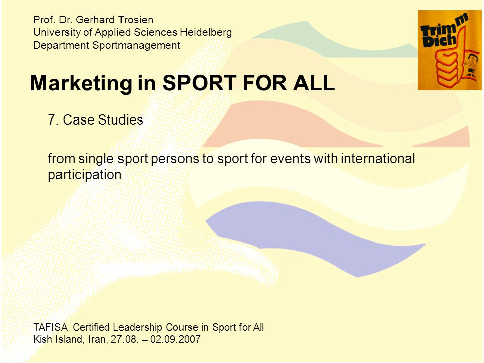 Marketing in SPORT FOR ALL 7.