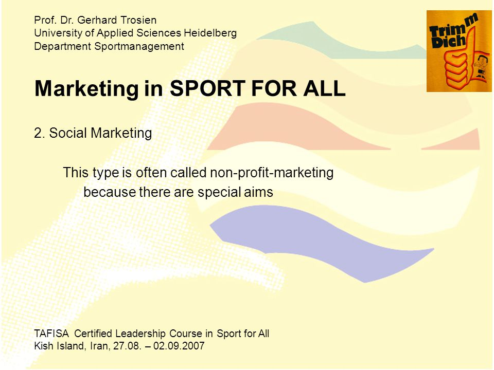 Marketing in SPORT FOR ALL 2.
