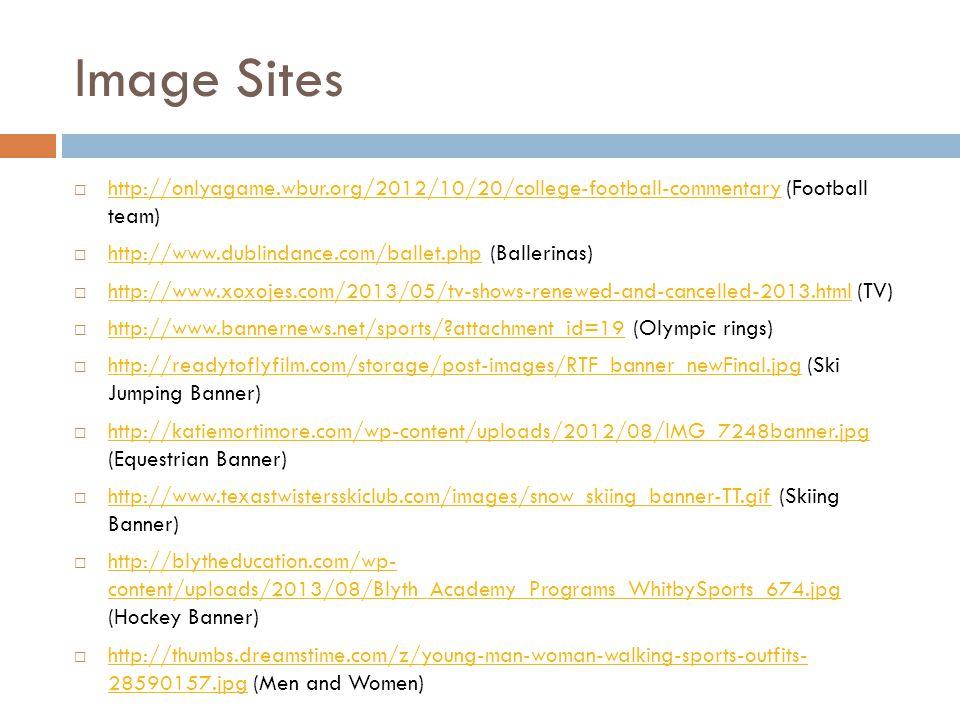 Image Sites http://onlyagame.wbur.org/2012/10/20/college-football-commentary (Football team) http://onlyagame.wbur.org/2012/10/20/college-football-com