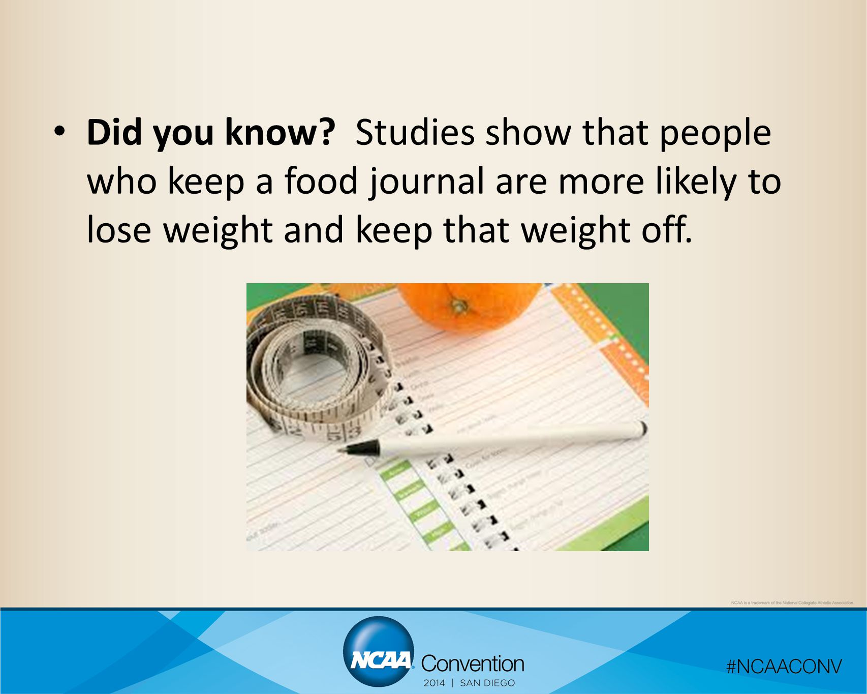 Did you know? Studies show that people who keep a food journal are more likely to lose weight and keep that weight off.