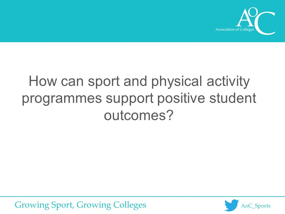 How can sport and physical activity programmes support positive student outcomes?