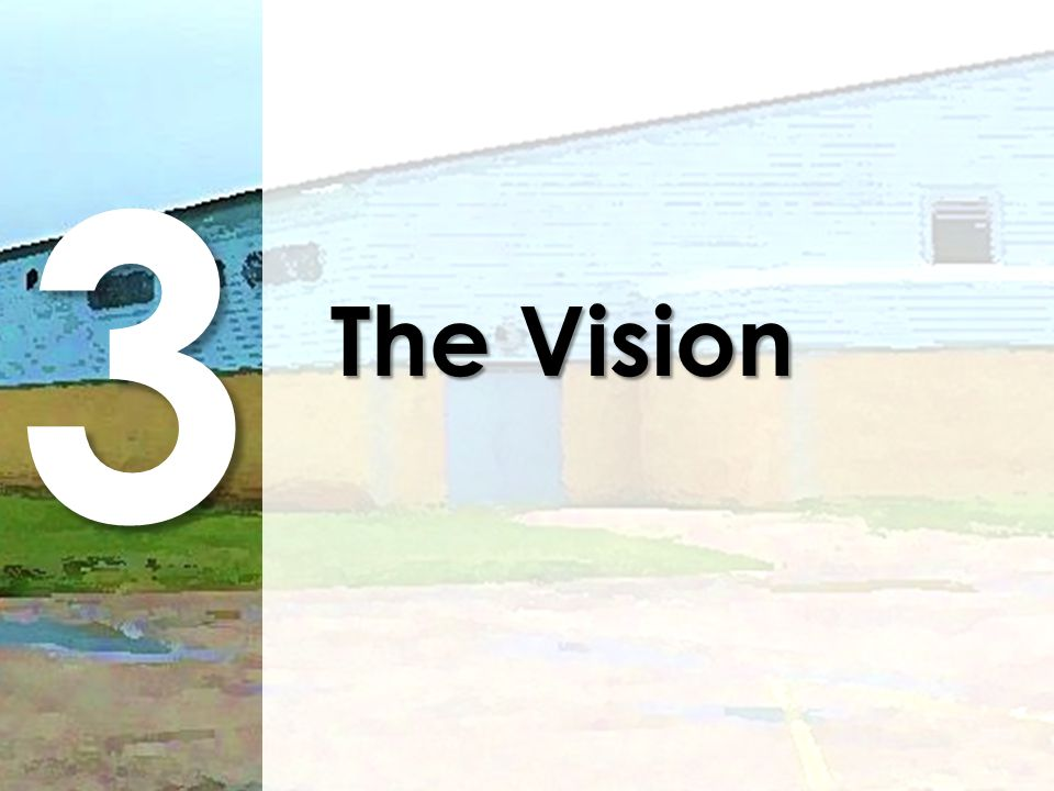 3 The Vision