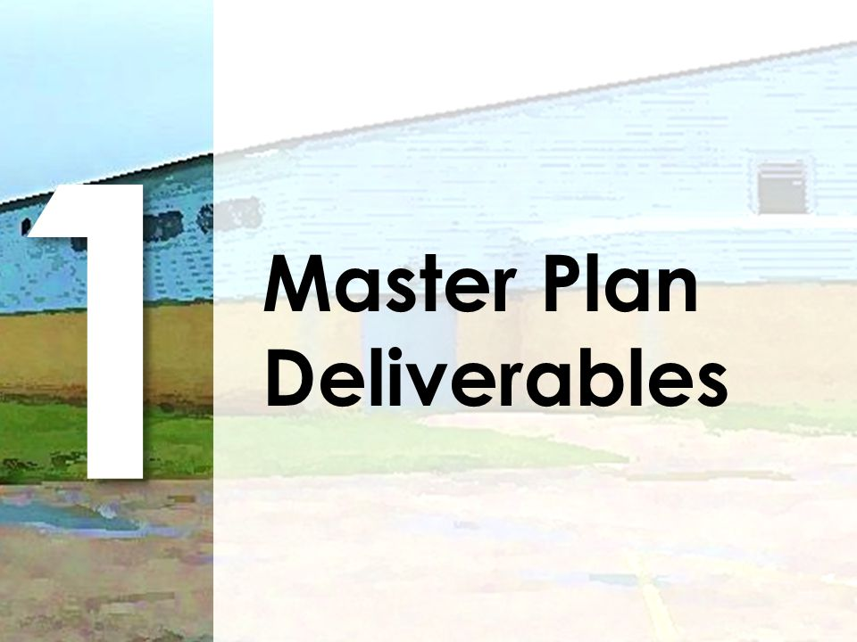 1 Master Plan Deliverables