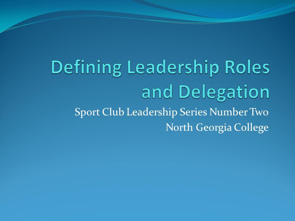 Sport Club Leadership Series Number Two North Georgia College
