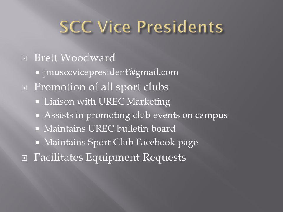 Brett Woodward jmusccvicepresident@gmail.com Promotion of all sport clubs Liaison with UREC Marketing Assists in promoting club events on campus Maint