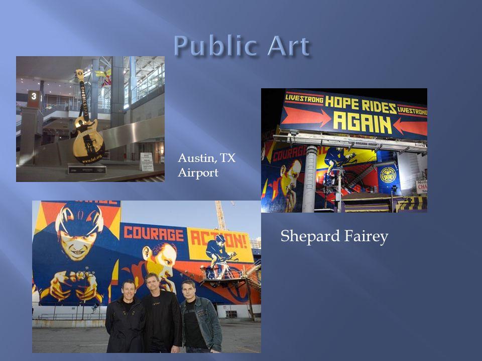 Shepard Fairey Austin, TX Airport