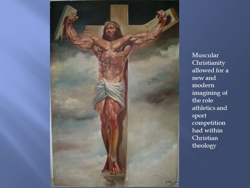 Muscular Christianity allowed for a new and modern imagining of the role athletics and sport competition had within Christian theology