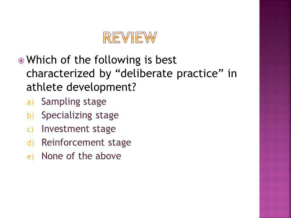 Which of the following is best characterized by deliberate practice in athlete development.