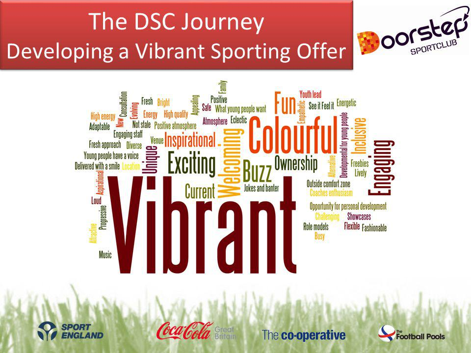 The DSC Journey Developing a Vibrant Sporting Offer