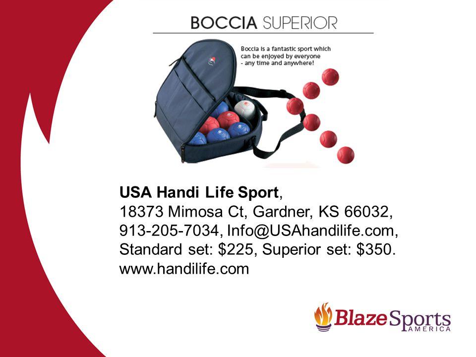 USA Handi Life Sport, 18373 Mimosa Ct, Gardner, KS 66032, 913-205-7034, Info@USAhandilife.com, Standard set: $225, Superior set: $350. www.handilife.c