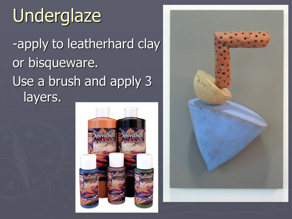 -apply to leatherhard clay or bisqueware. Use a brush and apply 3 layers. Underglaze