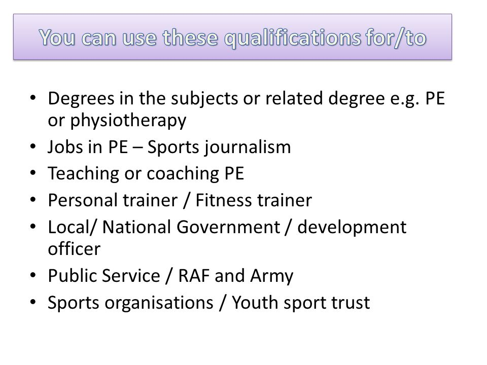 Degrees in the subjects or related degree e.g.