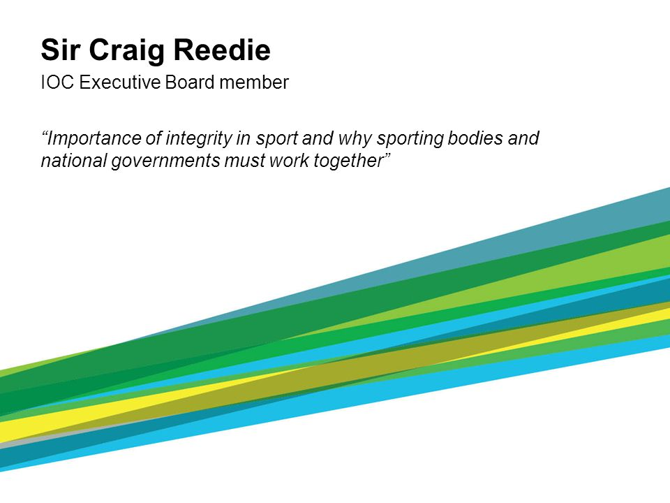 Sir Craig Reedie IOC Executive Board member Importance of integrity in sport and why sporting bodies and national governments must work together