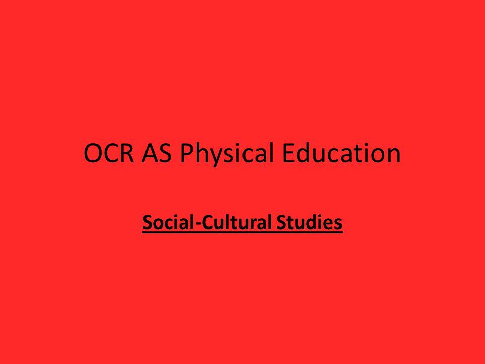 OCR AS Physical Education Social-Cultural Studies