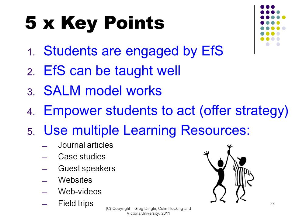 1. Students are engaged by EfS 2. EfS can be taught well 3.