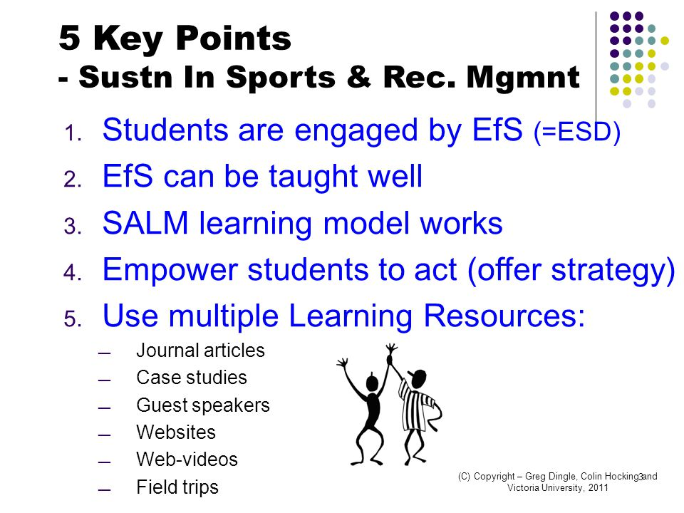 1. Students are engaged by EfS (=ESD) 2. EfS can be taught well 3.