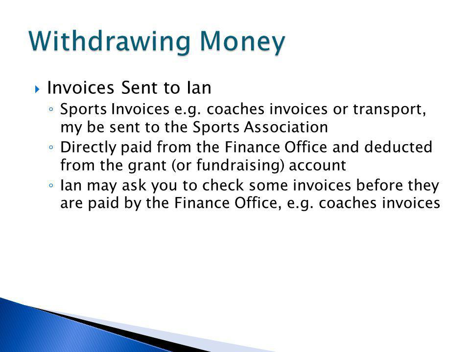 Invoices Sent to Ian Sports Invoices e.g.