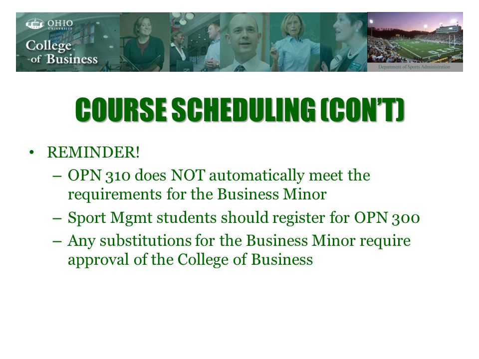 COURSE SCHEDULING (CONT) REMINDER.