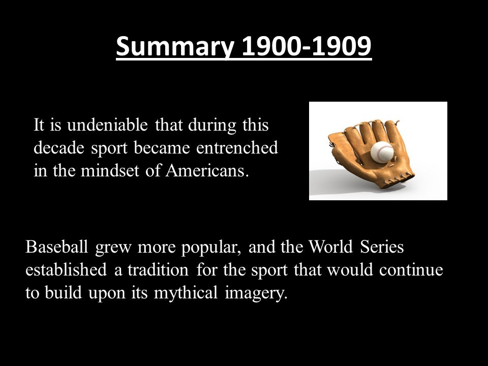 Summary 1900-1909 Other sports, such as football and hockey, while challenged due to the brutality evidenced in the games, still were able to overcome serious threats to their development and build on the foundations that they had established.