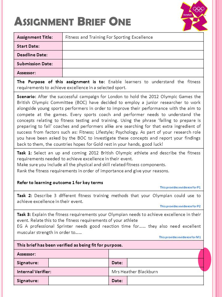 A SSIGNMENT B RIEF T WO Assignment Title:Exploring Lifestyle Factors Start Date: Deadline Date: Submission Date: Assessor: The Purpose of this assignment is to: Enable learners to understand that lifestyle factors can affect training and performance.
