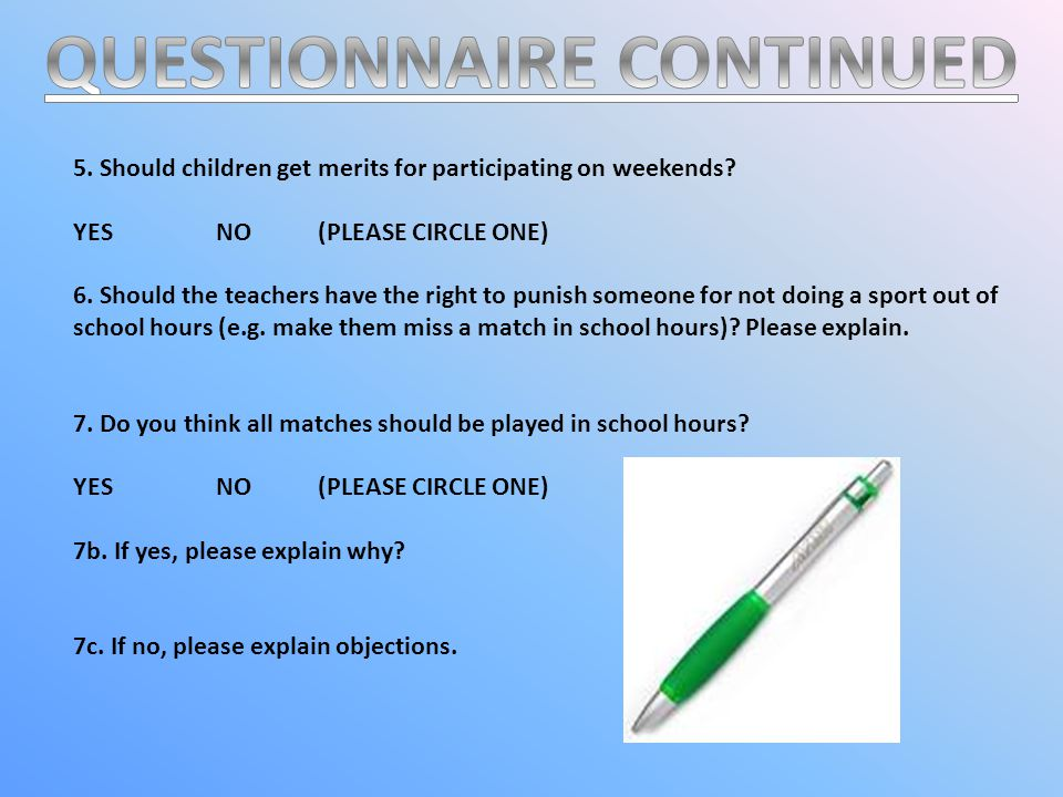 1 3 AS YOU WILL OBSERVE, MOST PEOPLE SAID THAT IT SHOULD BE THE CHILDS DECISION WHETHER THEY SHOULD PLAY OR NOT.