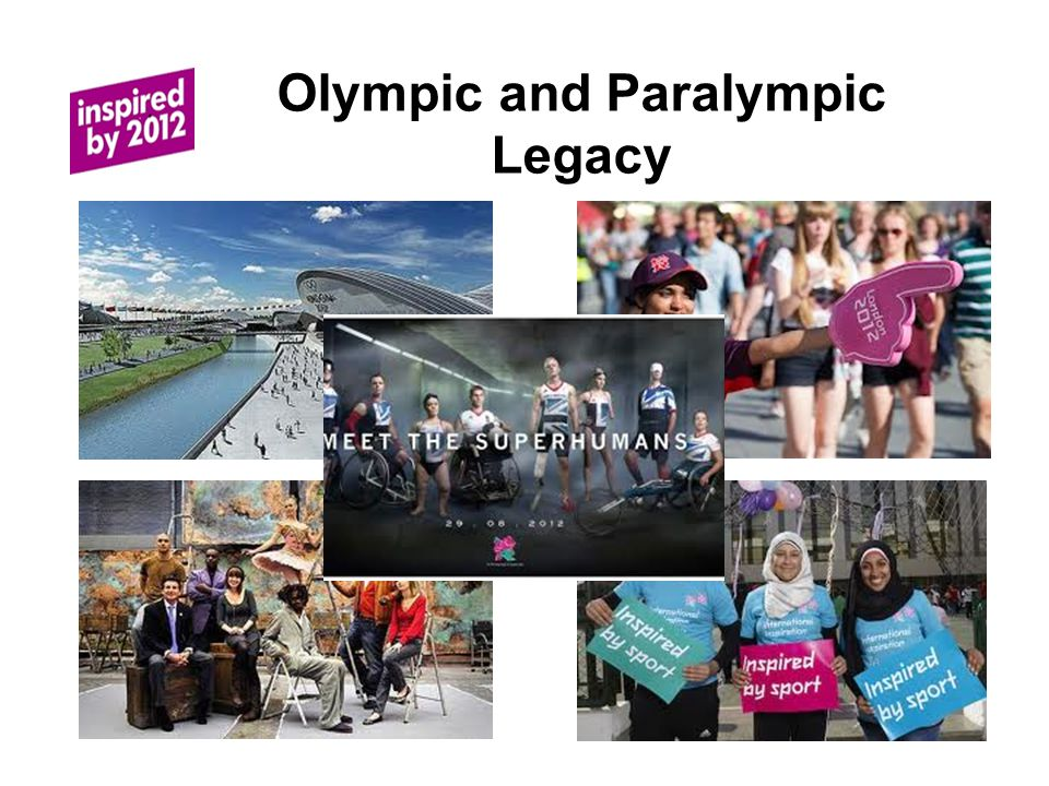 Olympic and Paralympic Legacy