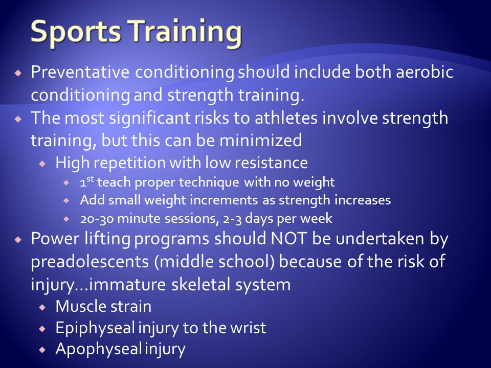 Preventative conditioning should include both aerobic conditioning and strength training.